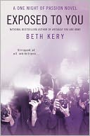 Exposed to You by Beth Kery: NOOK Book Cover