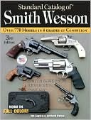 Standard Catalog of Smith & Wesson by Jim Supica: Book Cover