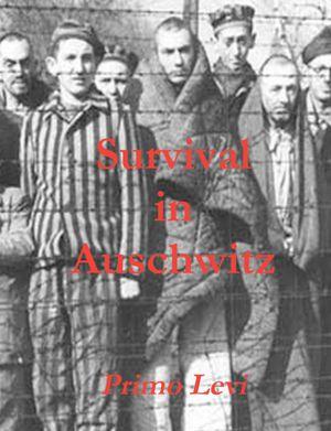 Survival in Auschwitz Summary and Cliff.