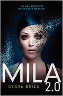 MILA 2.0 by Debra Driza: Book Cover