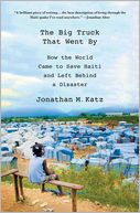 The Big Truck That Went By by Jonathan M. Katz: Book Cover