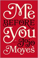 Me Before You by Jojo Moyes: Book Cover