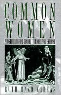 download Common Women : Prostitution and Sexuality in Medieval England book