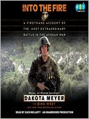 Into the Fire by Dakota Meyer: Audio Book Cover