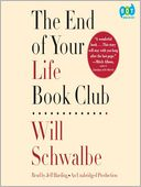 The End of Your Life Book Club by Will Schwalbe: Audio Book Cover