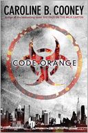 Code Orange by Caroline B. Cooney: Book Cover