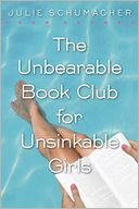 The Unbearable Book Club for Unsinkable Girls by Julie Schumacher: Book Cover