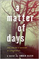 A Matter of Days by Amber Kizer: Book Cover