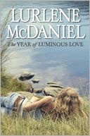 The Year of Luminous Love by Lurlene McDaniel: Book Cover