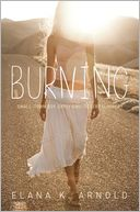 Burning by Elana K. Arnold: Book Cover