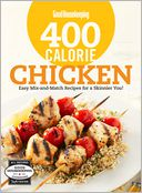 Good Housekeeping 400 Calorie Chicken by The Editors of Good Housekeeping: Book Cover