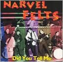Did You Tell Me by Narvel Felts: CD Cover