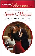 A Night of No Return (Harlequin Presents Series #3098) by Sarah Morgan: NOOK Book Cover