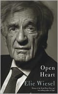 Open Heart by Elie Wiesel: Book Cover