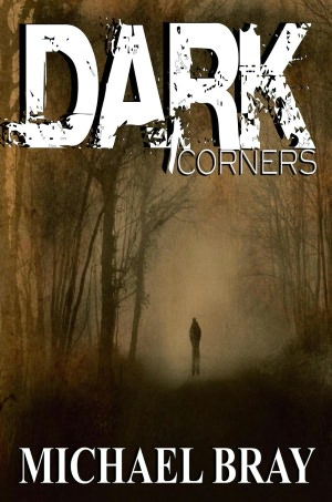 Dark Corners - Twelve Tales of Terror