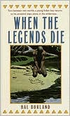When the Legends Die by Hal Borland: Book Cover