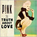 The Truth About Love by Pink: CD Cover