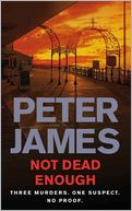 Not Dead Enough (Roy Grace Series #3) by Peter James: NOOK Book Cover