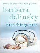 First Things First by Barbara Delinsky: NOOK Book Cover