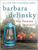 The Forever Instinct by Barbara Delinsky: NOOK Book Cover