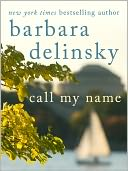 Call My Name by Barbara Delinsky: NOOK Book Cover