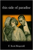 This Side of Paradise by F. Scott Fitzgerald: NOOK Book Cover