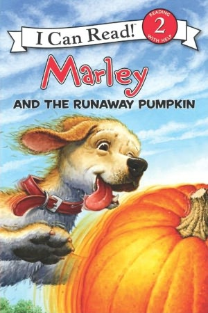 Marley and the Runaway Pumpkin (Marley: I Can Read Book 2 Series)