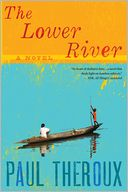 The Lower River by Paul Theroux: Book Cover