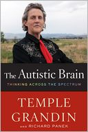 The Autistic Brain by Temple Grandin: Book Cover