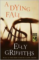 A Dying Fall (Ruth Galloway Series #5) by Elly Griffiths: Book Cover