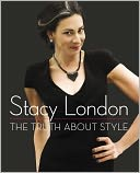 The Truth About Style (PagePerfect NOOK Book) by Stacy London: NOOK Book Cover