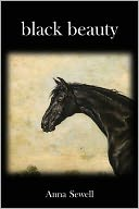 Black Beauty by Anna Sewell: NOOK Book Cover