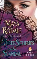 Three Schemes and a Scandal by Maya Rodale: Book Cover