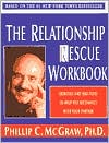 The Relationship Rescue Workbook by Phillip C. McGraw: Book Cover