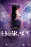 Embrace (Embrace Series #1) by Jessica Shirvington: NOOK Book Cover