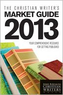 The Christian Writer's Market Guide 2013 by Jerry B. Jenkins: Book Cover