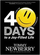 40 Days to a Joy-Filled Life by Tommy Newberry: NOOK Book Cover