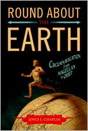 Round About the Earth by Joyce E. Chaplin: Book Cover