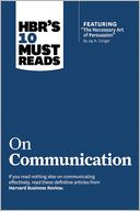 "HBR's 10 Must Reads on Communication (with featured article ""The Necessary Art of Persuasion,"" by Jay A. Conger) by Harvard Business Review: Book Cover"