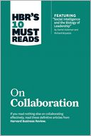 "HBR's 10 Must Reads on Collaboration (with featured article ""Social Intelligence and the Biology of Leadership,"" by Daniel Goleman and Richard Boyatzis) by Harvard Business Review: Book Cover"