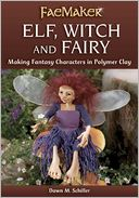Elf, Witch and Fairy by Dawn M. Schiller: NOOK Book Cover