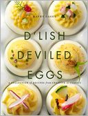 D'Lish Deviled Eggs by Kathy Casey: Book Cover