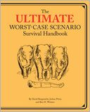 Ultimate Worst-Case Scenario Survival Handbook by David Borgenicht: NOOK Book Cover