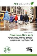 Neversink, New York by Evander Luther: Book Cover