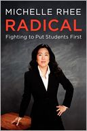Radical by Michelle Rhee: Book Cover