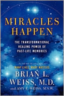 Miracles Happen by Brian L. Weiss: Book Cover