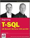 Beginning T-SQL with Microsoft SQL Server 2005 and 2008 by Paul Turley: NOOK Book Cover