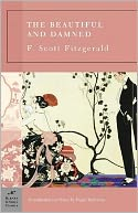 The Beautiful and Damned (Barnes & Noble Classics Series) by F. Scott Fitzgerald: NOOK Book Cover