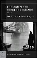 The Complete Sherlock Holmes, Volume I (Barnes &amp; Noble Classics Series) by Arthur Conan Doyle: NOOK Book Cover