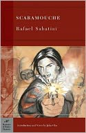 Scaramouche (Barnes &amp; Noble Classics Series) by Rafael Sabatini: NOOK Book Cover